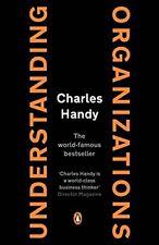 Understanding Organizations [Fourth Edition]-Charles Handy