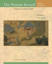 The Human Record Vol. 1 : Sources of Global History to 1500 by James H....