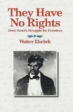 They Have No Rights (2007, Paperback)