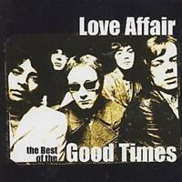 The Love Affair : The Best of the Good Times CD (2001) ***NEW*** Amazing Value
