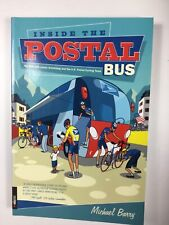 Inside The Postal Bus: My Ride With The US Postal Cycling Team, Michael Barry