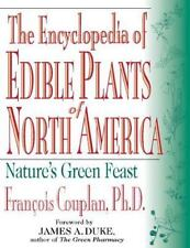 The Encyclopedia Of Edible Plants Of North America: Nature's Green Feast: By ...