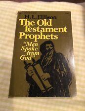 """The Old Testament Prophets """"Men Spake from God"""" by H.L. Ellison"""