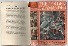 VICTOR CANNING THE GOLDEN SALAMANDER FIRST EDITION HARDBACK U/C DJ 1949