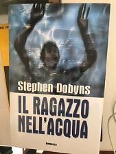 DOBYNS - IL RAGAZZO NELL'ACQUA - MONDOLIBRI - 2000