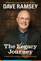 Legacy Journey : A Radical View of Biblical Wealth and Generosity, Hardcover ...