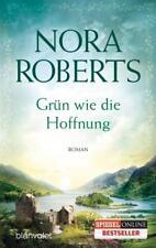 Grün wie die Hoffnung / Ring Trilogie Bd.1 von Nora Roberts (2014, Klappenbroschur)
