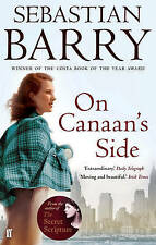 On Canaan's Side by Sebastian Barry Paperback Book (English)