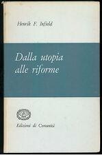 INFIELD HENRIK DALLA UTOPIA ALLE RIFORME EDIZIONI DI COMUNITA' 1956
