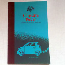 Climate Fever : Stopping Global Warming by Rachael Hanel (2009, Paperback)