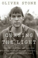 Chasing the Light: Writing, Directing, and Surviving Platoon