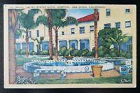 Linen Postcard~ Patio United States Naval Hospital~ San Diego, CA~ P643