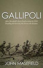 GALLIPOLI by John Masefield (written in 1916)  HBDJ   NEW