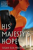 His Majesty's Hope by Susan Elia MacNeal (Paperback, 2015)