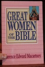 Great Women of the Bible by Clarence E. Macartney (1992, Paperback) Very Good!