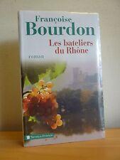 M* LES BATELIERS DU RHONE * Françoise Bourdon