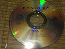 BRYAN FERRY ROXY MUSIC SPANISH CD SINGLE SPAIN 1 TRACK VIRGIN 94 N.Y.C.