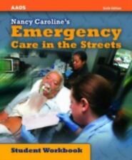 Emergency Care in the Streets by AAOS - Student Workbook - 6th Edition 2008