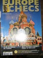 Europe Echecs N° 621 Mondial à Moscou echecs école Jakovenko Fressinet Grünfeld