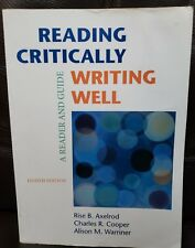 Reading Critically, Writing Well with 2009 and 2010 : A Reader and Guide by Rise