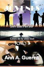 JOVENES Sin Barreras TOMO I y TOMO II: JOVENES: Sin Barreras : Casos de la...