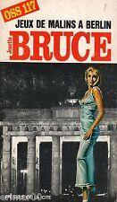 Jeux de malins à Berlin // 206 //  Josette BRUCE // Espionnage // OSS 117 // 1Ed