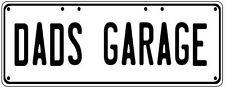 DADS GARAGE Number Plate Fathers Day Gift Man Cave Pool Room  Licence Plate