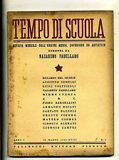 TEMPO DI SCUOLA#Mensile Ord. Medio/Superiore/Artistico-An.I-N.4#Marzo 1940