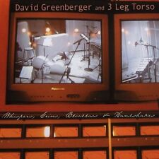 David Greenberger & 3 Leg Torso CD Whispers, Grins, Bloodloss and Handshakes NEW