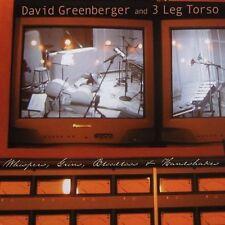 David Greenberger & 3 Leg Torso CD Whispers, Grins, Bloodloss and Handshakes NEW