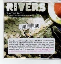 (BO709) The Rivers, Too Tied To Try - 2007 DJ CD