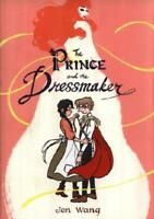 The Prince and the Dressmaker by Jen Wang (author)