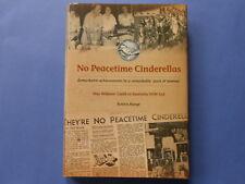 ## NO PEACETIME CINDERELLAS - WAR WIDOWS' GUILD OF AUSTRALIA **AS NEW