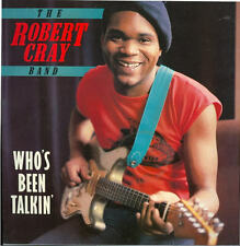 """12"""" LP Robert Cray Bande Who`s Ben Talkin` (Too plusieurs Cooks 80`s Charly R&B"""