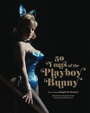 50 Years of the Playboy Bunny by Chronicle Books Staff (2010, Hardcover)