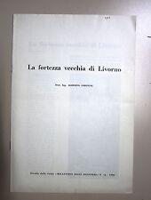 Alberto Simonini # LA FORTEZZA VECCHIA DI LIVORNO # 1966
