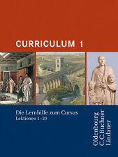 Lernhilfe zum Cursus Ausgabe A/B. Curriculum 1, Lektion 1-20