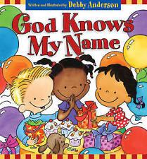 Dios sabe mi nombre por Debby Anderson (tapa Dura, 2003)