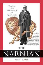 The Narnian: The Life and Imagination of C.S. Lewis by Alan Jacobs