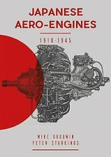 Japanese Aero-Engines 1910-1945 by Mike Goodwin (2017, Hardcover)