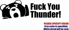 Ted F_ck You Thunder Graphic Die Cut decal sticker Car Truck Window Bumper 12""