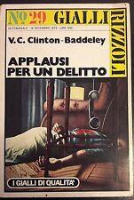 LIBRO V.C. CLINTON - BADDELEY - APPLAUSI PER UN DELITTO  - RIZZOLI 1975