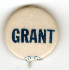 Vintage GRANT Campaign Pin w/ AFL-CIO Union Bug Under Curl