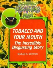 NEW - Tobacco and Your Mouth (Incredibly Disgusting Drugs)