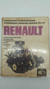 Scientific Publications No 74 Renault Series R8 & R10 Workshop Manual