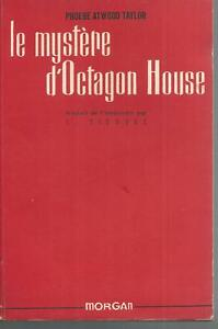 Le mystere d'Octagon House.Phoebe Atwood TAYLOR.Morgan TH3C