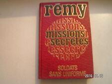 ** Rémy Missions secrètes Soldats sans uniforme Tome 1