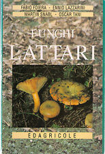 Funghi lattari - Foiera, Lazzarini, Snabl, Tani - Libro Nuovo in offerta!