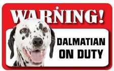 Dalmatian Sign - Laminated Card - Beware of Dog 20cm X 12cm