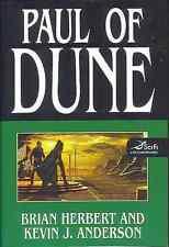 BRIAN HERBERT DUNE:PAUL OF DUNE BOOK 6 HARDCOVER 1ST EDITION 2008 F/VFINE NEW